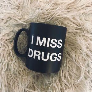 "Dollskill ""I MISS DRUGS"" Mug"
